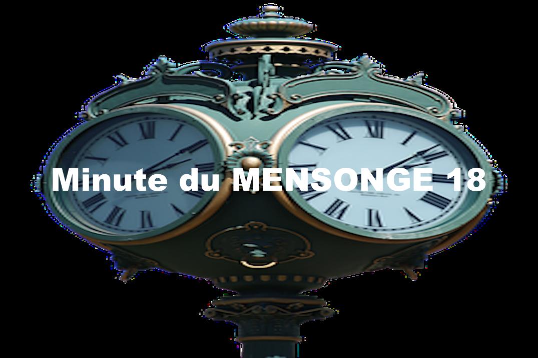 Minute du MENSONGE 18