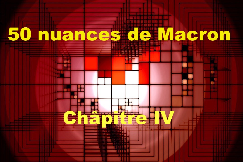50 nuances de Macron IV