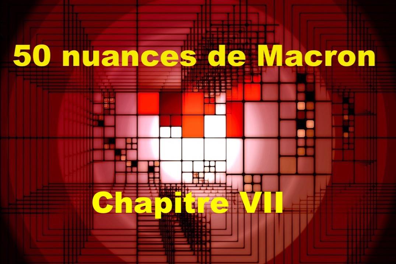 50 nuances de Macron VII