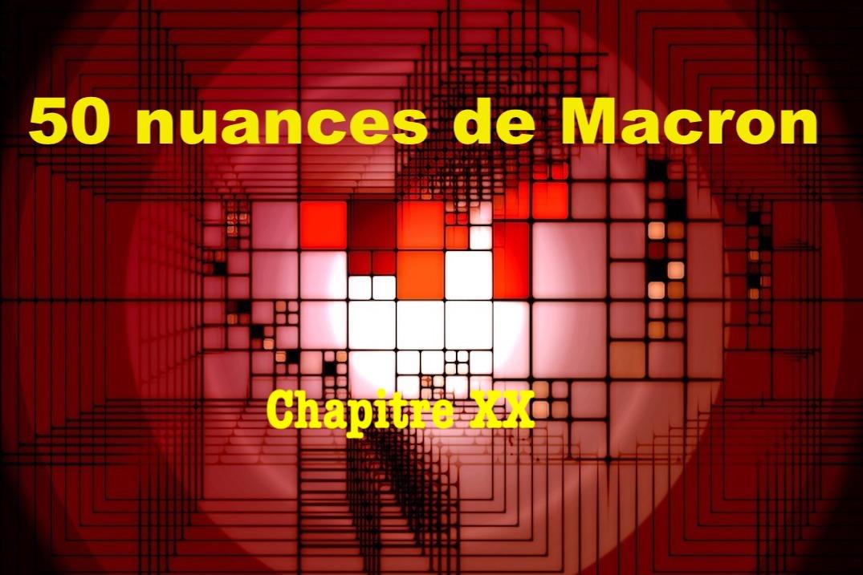 50 nuances de Macron XX