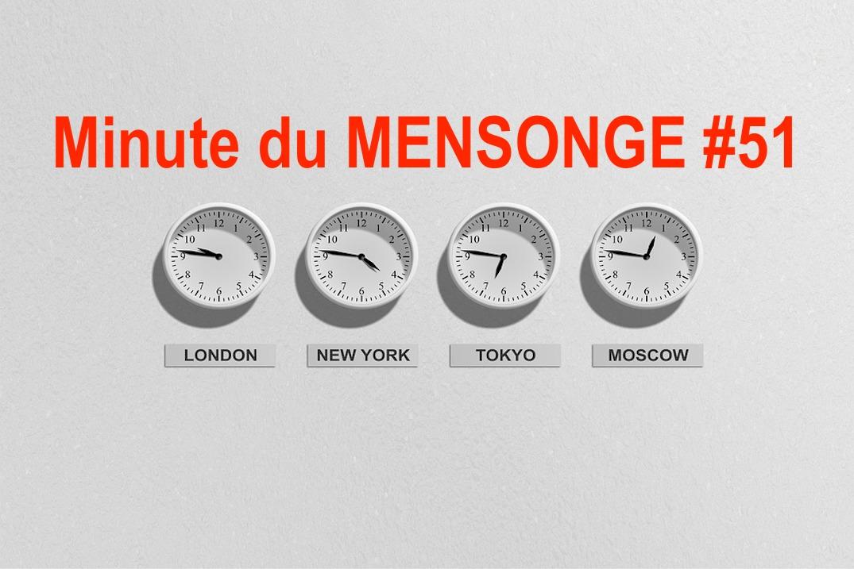 Minute du MENSONGE 51