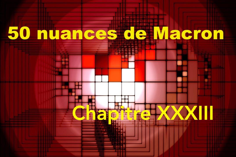 50 nuances de Macron XXXIII
