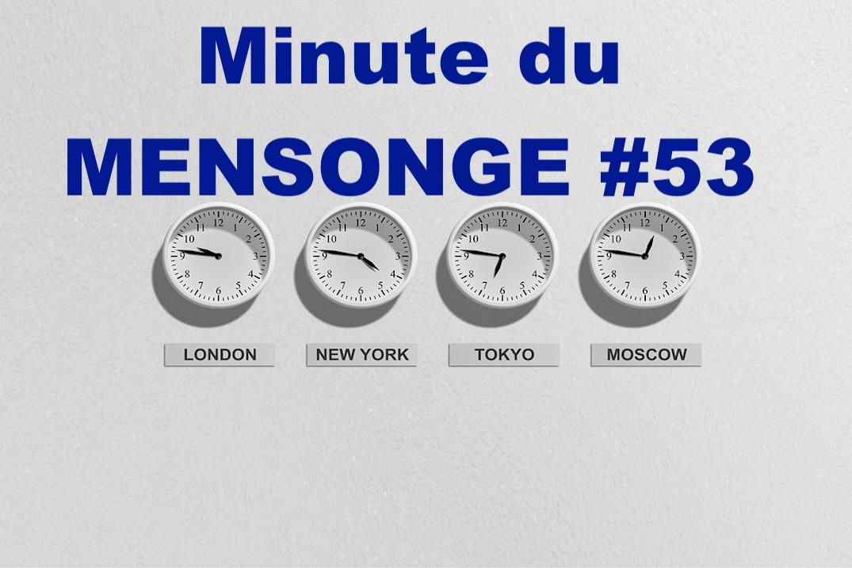 Minute du MENSONGE #53