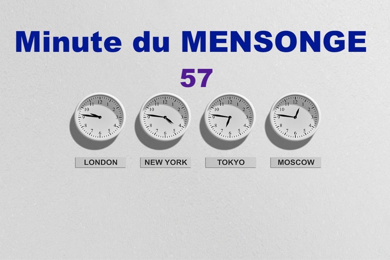 Minute du MENSONGE 57