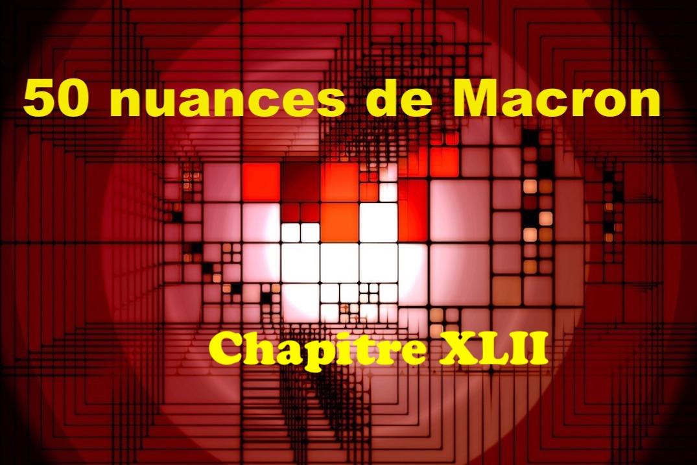 50 nuances de Macron XLII