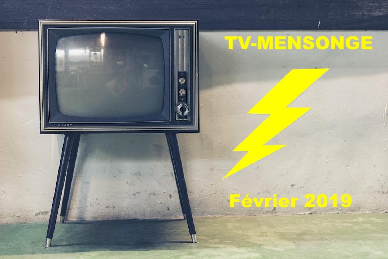 TV-MENSONGE février 2019