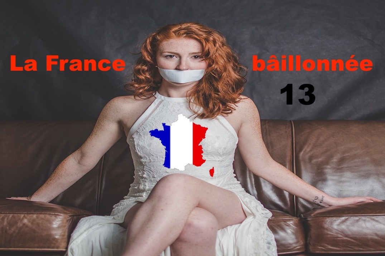 La France bâillonnée #13