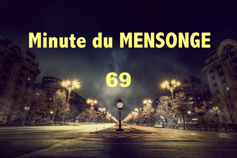 Minute du MENSONGE #69