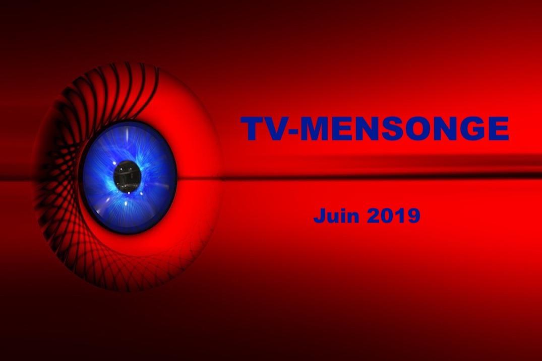 TV-MENSONGE juin 2019