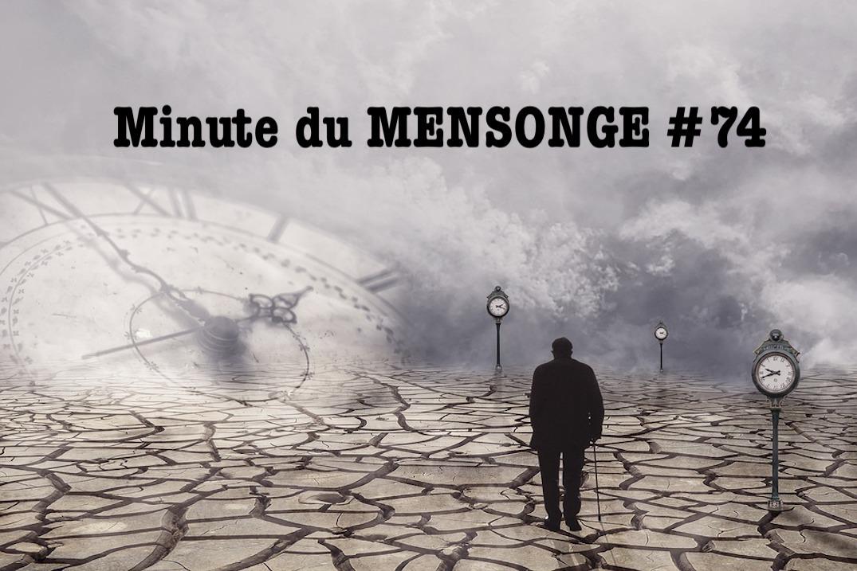 Minute du MENSONGE #74