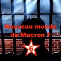 Nouveau monde de Macron ? #6
