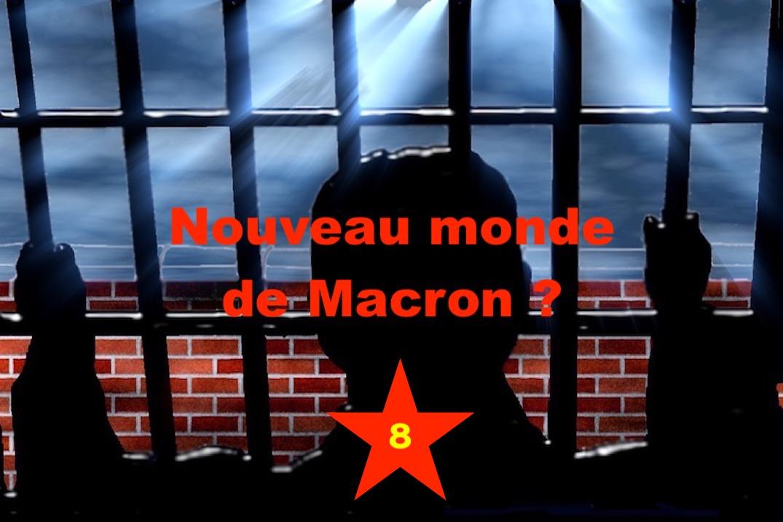 Nouveau monde de Macron ? #8