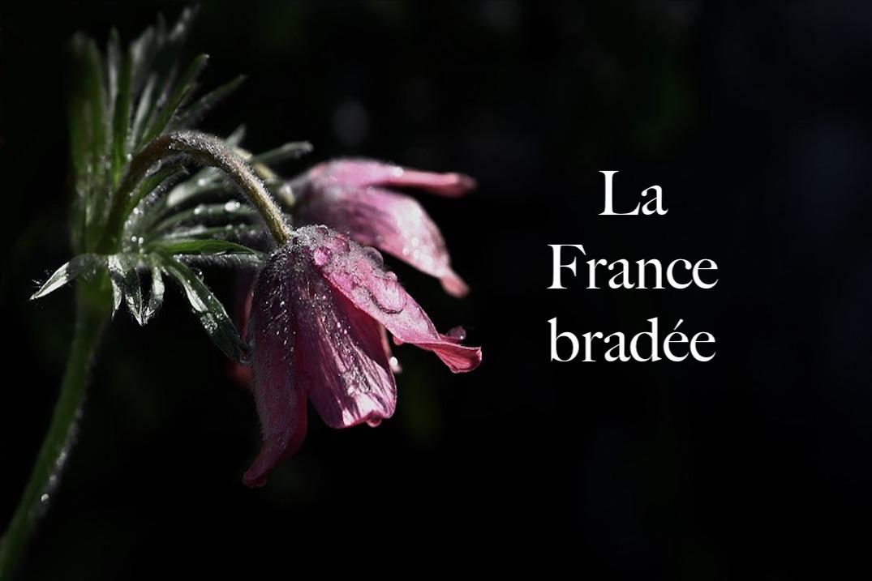 La France bradée