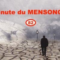 Minute du MENSONGE 82