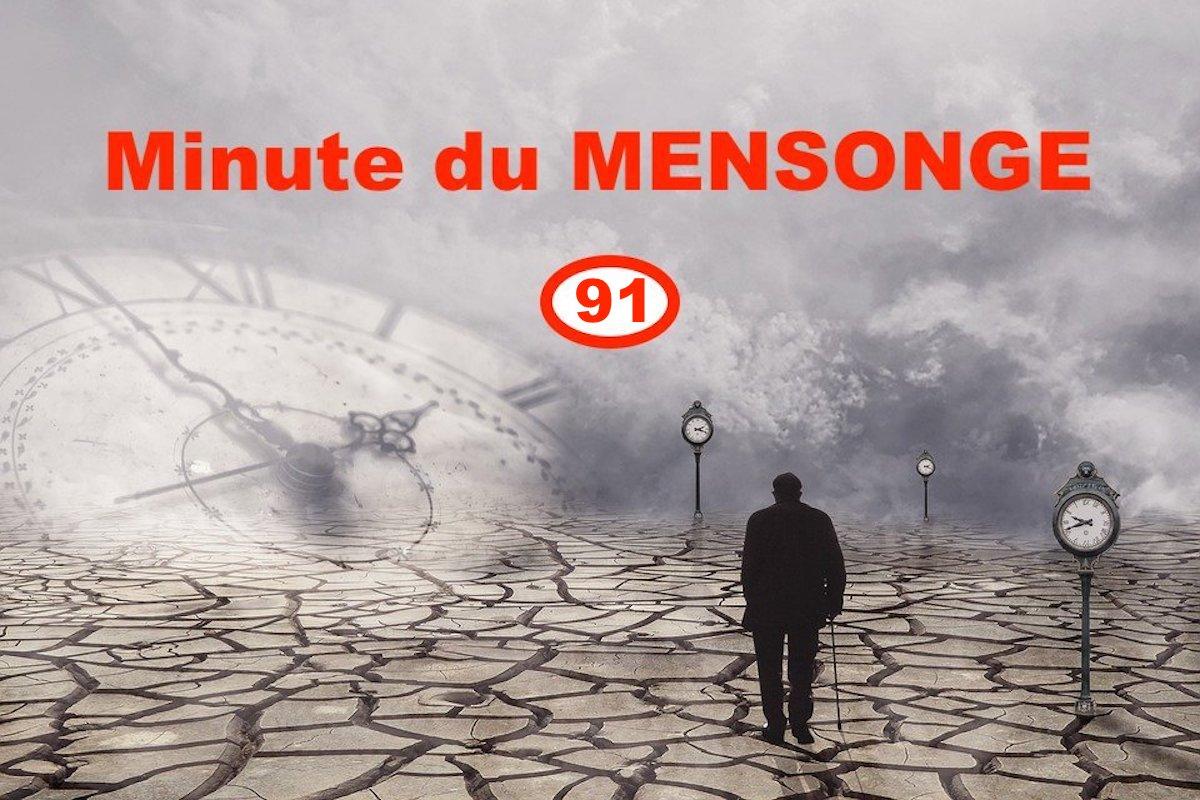 Minute du MENSONGE 91