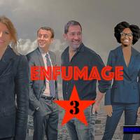 Enfumage #3